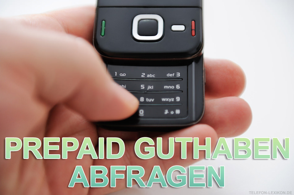 Prepaid-Guthaben abfragen